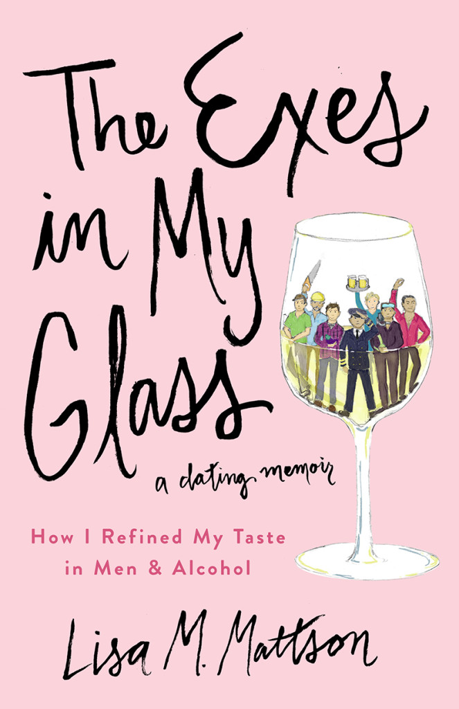 The Exes in My Glass wine memoir cover - dating books for ladies